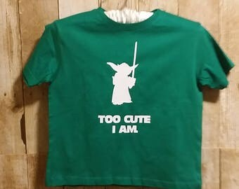 """Star Wars inspired t-shirt, """"Too Cute I Am"""" Yoda shirt, Star Wars Baby, Custom Onsie Available in all sizes, Newborn to adult"""