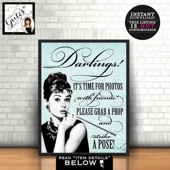 Photo Booth Sign - Breakfast at Tiffany's themed party, grab a prop strike a pose, Audrey Hepburn Downloads Party Supplies Printable 8x10