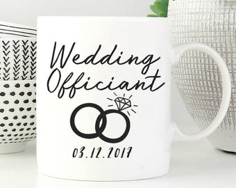 Wedding Officiant Mug, Officiant Gift, Wedding Gift, Wedding mug, Groomsman Gift, Wedding Souvenir, Officiant Thank You For Marrying Us
