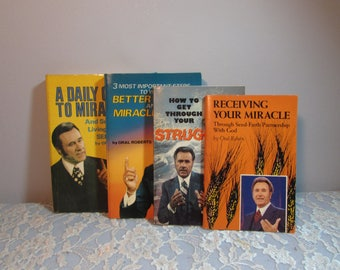 Four Paperback Books by Oral Roberts, A Daily Guide to Miracles Better Health & Miracle Living How to Get Through Your Struggles and 1 more