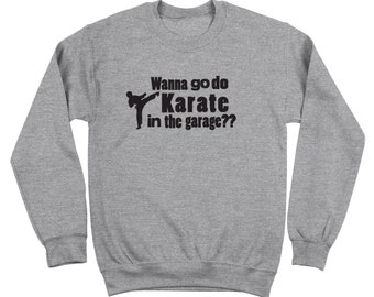 Karate In Garage Step Brothers Movie Funny Catalina Wine Mixer Boats And Hoes Crewneck Sweatshirt DT1223