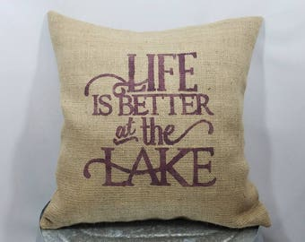 """Custom made rustic """"Life is better at the Lake"""" plum purple (or custom color) burlap pillow cover/sham - Custom size and color option!"""