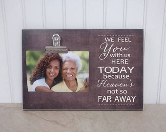 Memorial Gift, Memorial Frame  {With Us Here Today...} Picture Frame, Sympathy Gift Idea, In Memory Gift, Sympathy Photo Frame, Funeral Gift