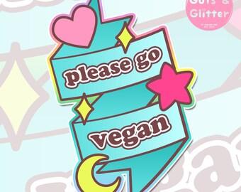 Please Go Vegan Holographic Sticker