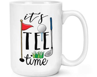 It's Tee Time Golf 15oz Mighty Mug Cup