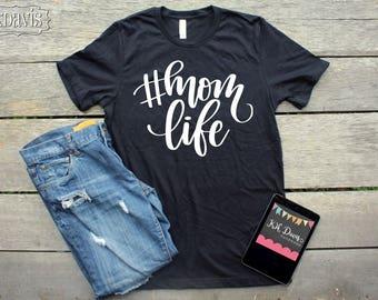 Mom Life Tshirt
