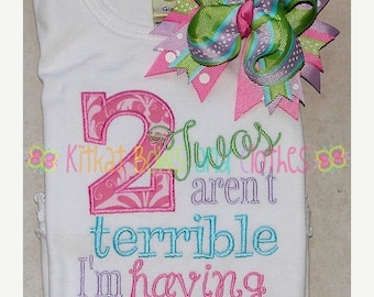 ON SALE Two's Aren't Terrible I'm Having a Blast  Embroidered Shirt and Matching Hairbow - Terrible Two's Shirt