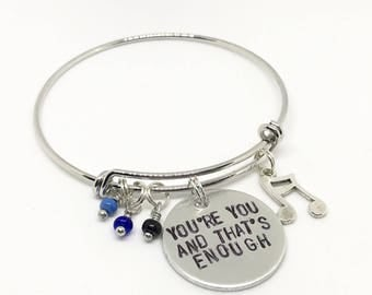 "Dear Evan Hansen Inspired Hand-Stamped Bangle Bracelet - ""You're You and That's Enough"""