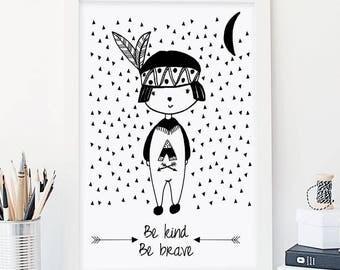 Be kind, be brave - boy monochrome art print