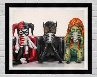 Super Villains Need Coffee -Batman Villains Harley Quinn, Catwoman, Poison Ivy Art Print