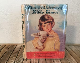 Vintage Book Titled The Children of Bible TImes