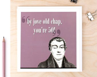 50th Birthday Card; 'By Jove Old Chap You're 50!'; Card For Dad's 50th; Card For Men; Card For Dad; GC215