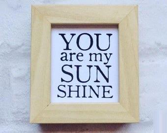 Kids room decor, nursery decor, keepsake gift, box frame, you are my sunshine