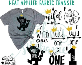 IRON On v50-WILD One Where the Wild Things Are Heat Applied T-Shirt Transfer *Color Choice in Notes or BLACK Vinyl