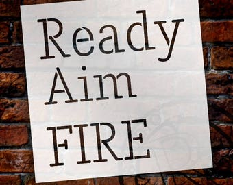 Ready Aim Fire - Skinny - Word Stencil - Select Size - STCL2161 - by StudioR12
