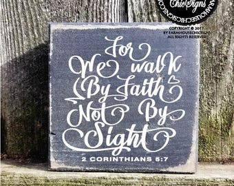 for we walk by faith not by sight, corinthians, corinthians sign, corinthians quote, corinthians gift, bible verse, bible gift, 18