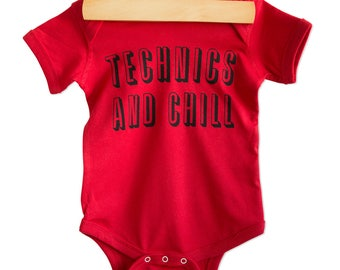 Technics and Chill Baby Onesie. Black or white print.