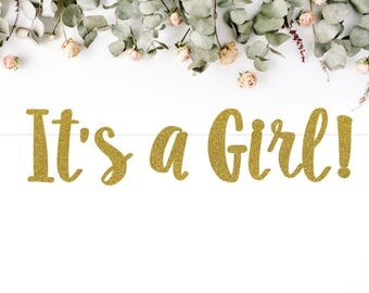 IT'S A GIRL! (S7) - glitter banner / baby shower banner / gender reveal party / decoration / sign / backdrop
