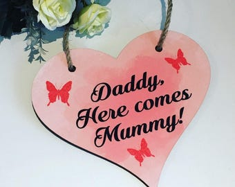 Daddy here comes mummy wedding sign, Here comes your bride wedding sign, personalised wedding sign