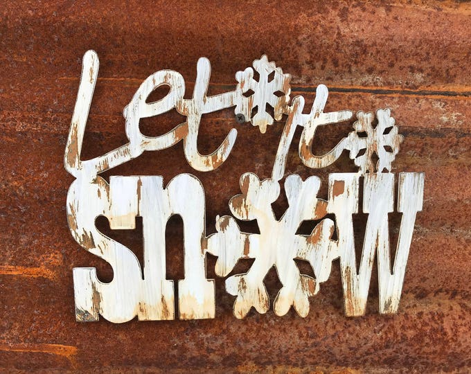 Let it snow, Winter Metal Sign, Christmas Decor, Winter Farmhouse Decor, Fixer Upper style, Rustic Decor, Christmas Sign, Rustic Winter Sign