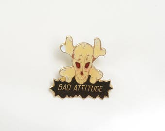 Skull and bones, bad attitude, punk, hard rock, lapel pin, enamel pin,