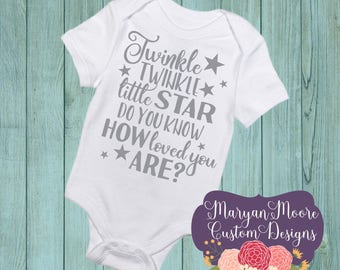 Twinkle Twinkle Little Star Do You Know How Loved You Are Oneise Bodysuit