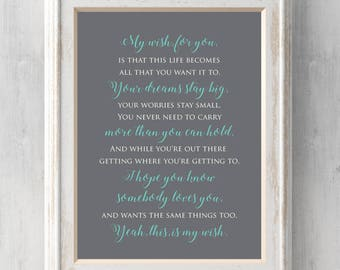Dainty rascal etsy my wish for you print rascal flatts graduation gift this life becomes all stopboris Images