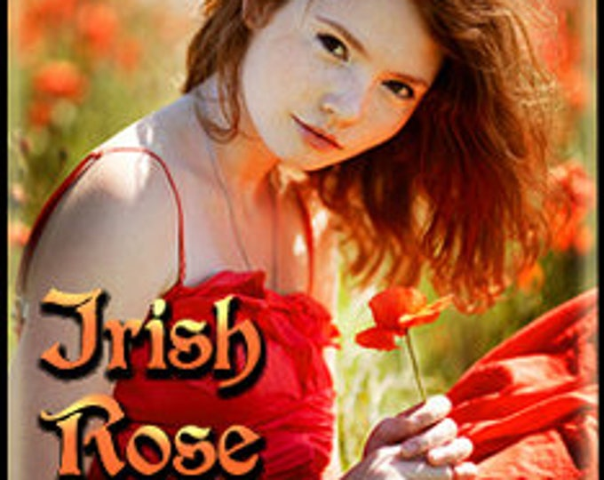 Irish Rose - Limited Edition Perfume for Women - Love Potion Magickal Perfumerie - Spring 2014