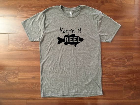 Keeping it reel fishing shirt gift for him fishing for Keep it reel fishing