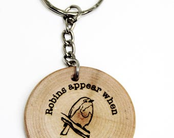 Robins Appear When Loved Ones Are Near Quote Wooden Gift Keyring