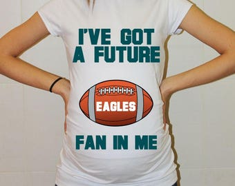 Eagles Maternity Shirt Philadelphia Eagles Baby Future Fan Shirt Baby Football Maternity Clothing Pregnancy Shirt Baby Shower Philadelphia