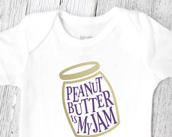 Funny Kids Clothes - Peanut Butter is my Jam - Gender Neutral Baby Clothes