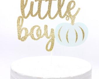 Our Little Pumpkin Cake Topper - Our Little Boy Pumpkin Cake Topper - Baby Boy Pumpkin Topper - Baby Shower Pumpkin Cake Topper