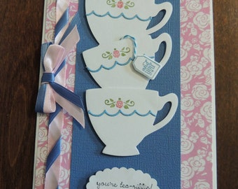 You're Tea-Riffic Card, Handmade Card, Tea Cup Card, Tea Time