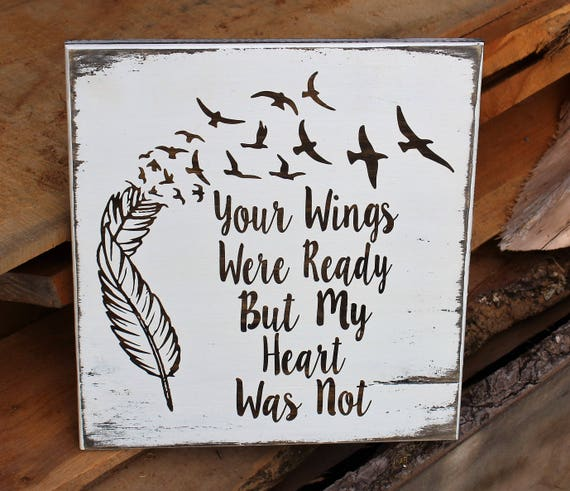Rustic Your Wings Were Ready But My Heart Was Not Pallet Wood