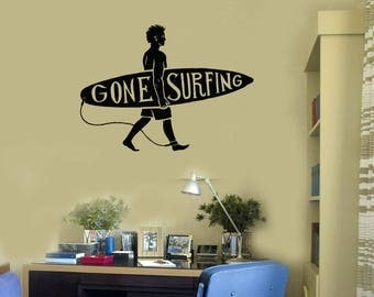 Surfer Vinyl Wall Decal Surfing Man Quote Beach Style Surf Room Decor Stickers Mural (#2723di)