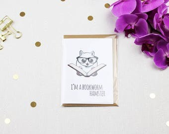 I'm A Bookhamster - Hamster Greeting Card with Envelope
