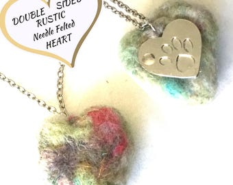 Rustic Needle Felted Heart Pendant,  Pets Paw Felted Pendant, Unique Hand Crafted Pendant, Cat or Dog Lover Gift, Double Sided Pendant