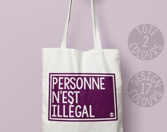 Personne N'Est Illégal, No Human is Illegal, reusable canvas tote bag, protest rally France, resist, human rights, good cause, equality