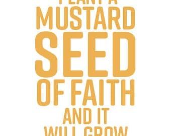 MUSTARD SEED of FAITH Print