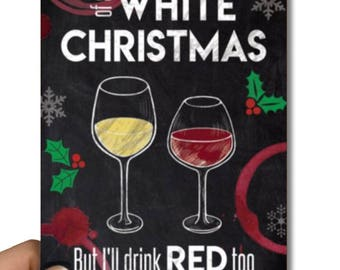 PRINTABLE Funny White & Red Wine Christmas Chalkboard Holiday Card 5x7 inch