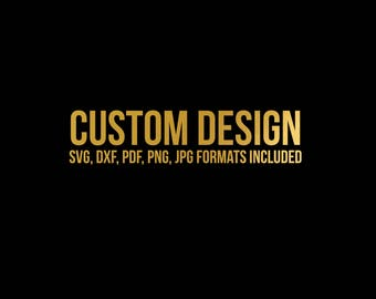custom svg design // svg dxf file instant download silhouette cameo cricut clip art commercial use