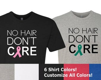 Cancer Ribbon Shirt, No Hair Don't Care Shirt, Cancer Fight Shirt, Cancer Survivor Shirt, Cancer Awareness Shirt, Chemo Shirt, No Hair Shirt