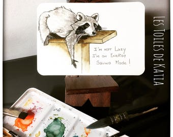 Leon the raccoon! Watercolor card postcard I'm not lazy I'm on Energy saving mode!
