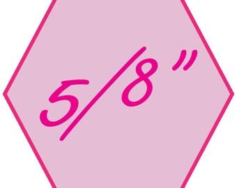 "5/8"" Hexagon Template with 1/4"" Seam (Imprezzio)"