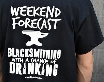 Weekend Forecast - Blacksmithing T-Shirt