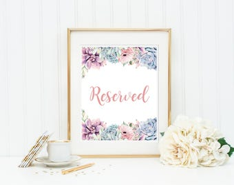 Succulent Reserved Sign, Succulent Reserved Wedding Sign, Succulent Desert Sign, Reserved Table Sign, Printable Sign, Instant Download 128-W