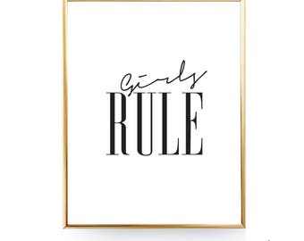Girls Rule Printable Gift For Her Girls Room Decor Girl Wall Art Girls Room Poster Girls Rule Print Girls Bedroom Girls Quote 8x10 16x20