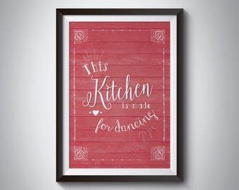This Kitchen is for Dancing - Print