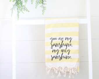 You Are My Sunshine - Blanket - Farmhouse - Sunshine - Baby Shower - Gift - Lullaby - Textiles - Turkish Blanket - Scripture